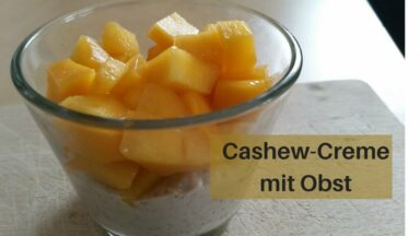 Cashewcreme mit Obst (c) Heike Engel
