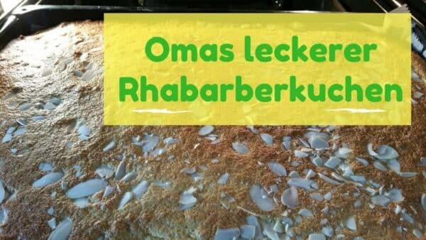Omas Leckerer Rhabarber Kuchen Strahlemensch
